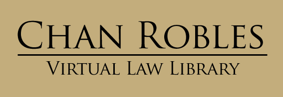 CHAN ROBLES VIRTUAL LAW LIBRARY