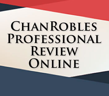 ChanRobles Professional Review, Inc. : www.chanroblesprofessionalreview.com