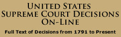 UNITED STATES SUPREME COURT DECISIONS ON-LINE