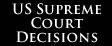 USA Supreme Court Decisions | Resolutions : Chan Robles Virtual Law Library